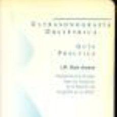 Libros de segunda mano: ULTRASONOGRAFIA OBSTETRICA - GUIA PRACTICA - J. M;. BAJO ARENAS GASTOS DE ENVIO GRATIS. Lote 30409275