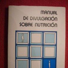 Libros de segunda mano: MEDICINA (NUTRICION): - MANUAL DE DIVULGACION SOBRE NUTRICION -. Lote 30480888