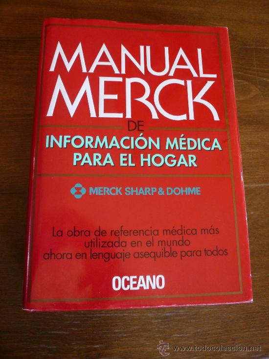 The merck manual of diagnosis and therapy by mark h. Beers.