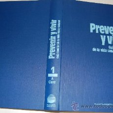Libros de segunda mano: PREVENIR Y VIVIR. GUÍA FAMILIAR DE LA VIDA SANA Y NATURAL.RM24905. Lote 30619130
