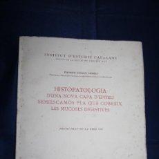Libros de segunda mano: 1694- 'HISTOPATOLOGIA D UNA NOVA CAPA D EPITELI SEMIESCAMOS PLA QUE COBREIX LES MUCOSES DIGESTIVES'. Lote 30832137