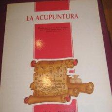 Libros de segunda mano: LA ACUPUNTURA MEDICINA NATURAL JUAN MADRID GUTIÉRREZ. Lote 48512191