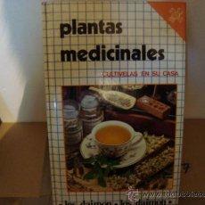 Libros de segunda mano: PLANTAS MEDICINALES , CULTIVELAS EN SU CASA 7.. Lote 31383506