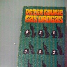 Libros de segunda mano: LAS DROGAS - PETER LAURIE. . Lote 31414453