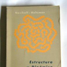 Libros de segunda mano: ESTRUCTURA Y DINAMICA CELULAR - NOVIKOFF / HOLTZMAN - EDITORIAL INTERAMERICANA. MEXICO. Lote 31548022
