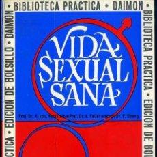 Libros de segunda mano: VIDA SEXUAL SANA (DAIMON, 1968). Lote 31642480
