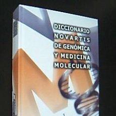 Libros de segunda mano: DICCIONARIO NOVARTIS DE GENÓMICA Y MEDICINA MOLECULAR. INCLUYE CD. RUBES ED, 1ª ED, 2006 NUEVO . Lote 31786047
