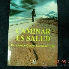 Libros de segunda mano: CAMINAR ES SALUD. Lote 31881929