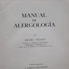 Libros de segunda mano: MANUAL DE ALERGOLOGIA. HENRI THIERS. ED. TORAY-MASSON. Lote 32027857