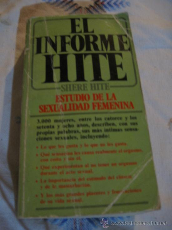 EL INFORME HITE - ESTUDIO DE LA SEXUALIDAD FEMENINA. (Libros de Segunda Mano - Ciencias, Manuales y Oficios - Medicina, Farmacia y Salud)