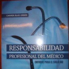 Libros de segunda mano: RESPONSABILIDAD PROFESIONAL DEL MEDICO POR CARMEN BLAS ORBAN. Lote 32781301