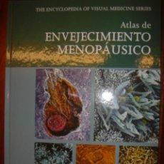 Libros de segunda mano: ATLAS DE ENVEJECIMIENTO MENOPAUSICO. Lote 32802057