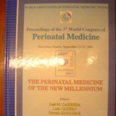 Libros de segunda mano: MEDICINA PERINATAL (EN INGLES) / MEDICINA PERITANAL DE NUEVO MILENIUM POR JOSE M. CARRERA Y OTROS. Lote 32805560