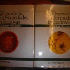 Libros de segunda mano: ATLAS FOTOGRAFICO DE ENFERMEDADES INFECCIOSAS H.P.LAMBERT- W.E. FARRAR. Lote 32840151