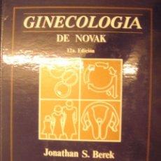 Libros de segunda mano: GINECOLOGIA DE NOVAK 12A EDICION POR JONATHAN S. BEREK / MCGRAW-HILL INTERAMERICANA. Lote 32840500