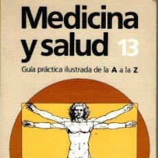 Libros de segunda mano: MEDICINA Y SALUD TOMO13. Lote 32937702