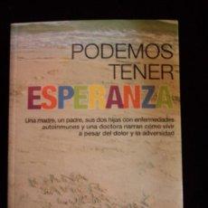 Libros de segunda mano: PODEMOS TENER ESPERANZA. VARIOS AUTORES. LO QUE NO EXISTE. 2011 143 PAG. Lote 32970637