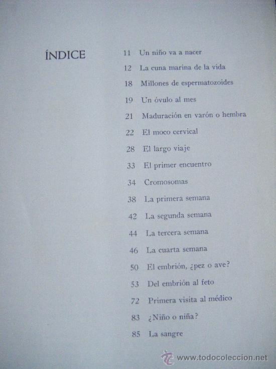 Libros de segunda mano: UN NIÑO VA A NACER, ORGANÓN, LENNART NILSSON, 1967. 160 PÁGINAS. FOTOGRAFIAS. 18 X 26 CM. TAPA DURA. - Foto 6 - 213456668
