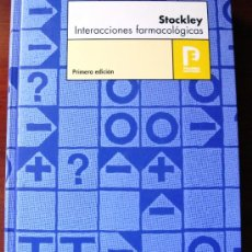 Libros de segunda mano: IVÁN H.STOCKLEY.INTERACCIONES FARMACOLÓGIAS 1ª EDICIÓN.PHARMA EDITORES 2004. Lote 33119440
