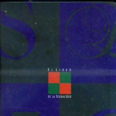Libros de segunda mano: EL LIBRO DE LA SEXUALIDAD (EL PAÍS, 1992). Lote 33222129