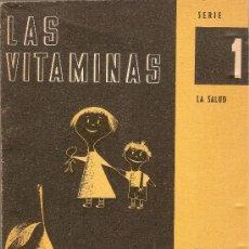 Libros de segunda mano - LAS VITAMINAS - SERIE LA SALUD 2 1 - CUADERNOS EDUCACION FUNDAMENTAL - 1964 - 33142754