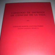 Libros de segunda mano: RODRÍGUEZ CIBRIÁN, DANIEL - CATÁLOGO DE IMPRESOS DE CIENCIAS DE LA VIDA DEL COLEGIO MAYOR.... Lote 33337921