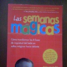 Libros de segunda mano: LAS SEMANAS MÁGICAS, DE HETTY VAN DE RIJT Y FRANS PLOIJ. MEDICI, 2005. Lote 33542485