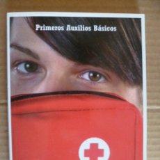 Libros de segunda mano: PRIMEROS AUXILIOS BASICOS - CRUZ ROJA (VÉR FOTOS.). Lote 33666835