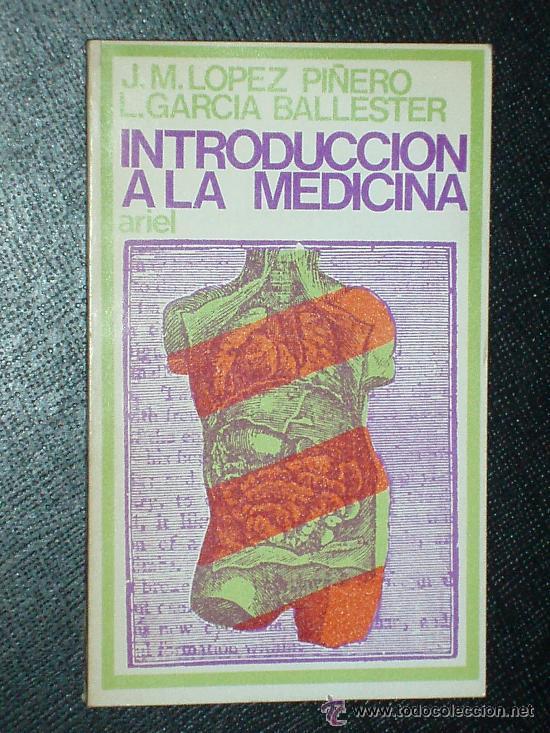 INTRODUCCION A LA MEDICINA - J-M Lopez Pinero