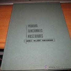 Libros de segunda mano: PRUEBAS FUNCIONALES MUSCULARES TECNICAS MANUALES DE EXPLORACION LUCILLE DANIELS.-1957. Lote 33748984