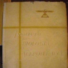 Libros de segunda mano: INSTITUTO DE BIOLOGÍA Y SUEROTERAPIA DE 1919 A 1944. Lote 33766828