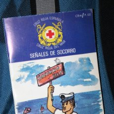 Libros de segunda mano: SEÑALES DE SOCORRO LIBRO CRUZ ROJA. Lote 33994600