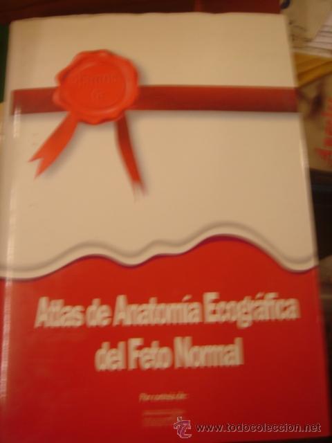 atlas de anatomia ecografica del feto normal. l - Comprar Libros de ...