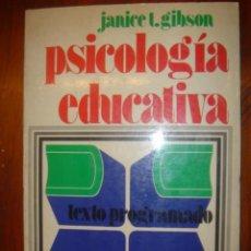 Libros de segunda mano: PSICOLOGIA EDUCATIVA. JANICE T. GIBSON. EDITORIAL TRILLAS 1976. Lote 34723436