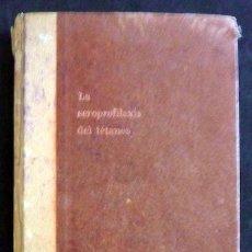 Libros de segunda mano: LA SEROPROFILAXIS DEL TÉTANOS. HANS SCHMIDT. BAYER. 1942. / MEDICINA. Lote 35332237