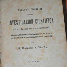 Libros de segunda mano: REGLAS Y CONSEJOS SOBRE INVESTIGACION CIENTIFICA RAMON Y CAJAL 1920. Lote 35429835