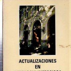Libros de segunda mano: ACTUALIZACIONES EN PATOLOGÍA INFECCIOSA, DEPARTAMENTO DE MEDICINA, UNIVERSIDAD CÁDIZ 1990, 291PÁGS. Lote 35386838