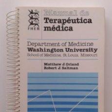 Libros de segunda mano: MANUAL DE TERAPEUTICA MEDICA - MATTHEW J. ORLAND / ROBERT J. SALTMAN - SALVAT - MEDICINA. Lote 35431215