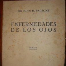 Libros de segunda mano: ENFERMEADES DE LOS OJOS POR SIR JOHN H. PARSON AÑO 1966. Lote 36089783
