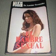 Libros de segunda mano: EL HAMBRE SEXUAL . DR . AMADOR FERNANDEZ.. Lote 36141071