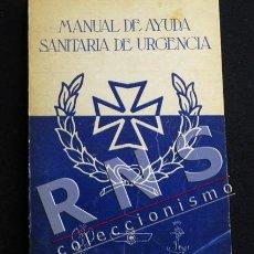 Libros de segunda mano: MANUAL DE AYUDA SANITARIA DE URGENCIA - EJÉRCITO MEDICINA SOCORRO MUY ILUSTR CIENCIAS GUÍA LIBRO. Lote 36176376