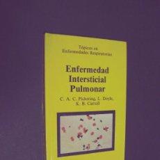 Libros de segunda mano: ENFERMEDAD INTERSTICIAL PULMONAR - MADRID 1984 / ILUSTRADO. Lote 36306464