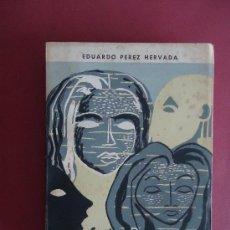 Libros de segunda mano: GALICIA.A CORUÑA.'SANOS Y ENFERMOS' EDUARDO PEREZ HERVADA. DEDICADO. Lote 36371401
