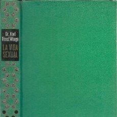 Libros de segunda mano: LA VIDA SEXUAL * SEXUALIDAD *. Lote 36845868