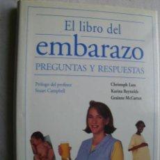 Libros de segunda mano: EL LIBRO DEL EMBARAZO. PREGUNTAS Y RESPUESTAS. 1997. Lote 36858065