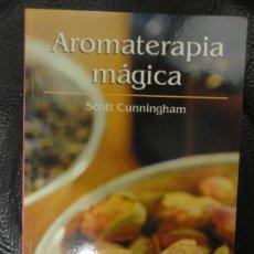 Libros de segunda mano: AROMATERAPIA MÁGICA - RBA (NUEVO). Lote 140569326