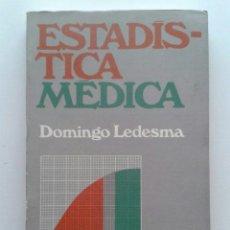 Libros de segunda mano: ESTADISTICA MEDICA - DOMINGO A. LEDESMA - MANUALES EUDEBA. Lote 36901007