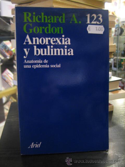 c6 anorexia y bulimia anatomía de una epidemia - Comprar Libros de ...