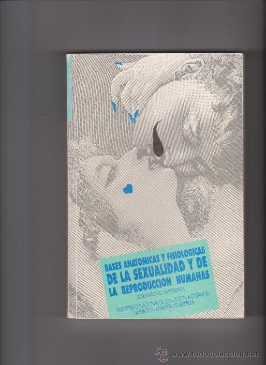 bases anatomicas y fisiologicas de la sexualida - Comprar Libros de ...