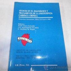 Libros de segunda mano: AVANCES EN EL DIAGNÓSTICO Y TRATAMIENTO DE LA INSUFICIENCIA CARDÍACA CRÓNICA. M. Mª IRIARTE RM62072. Lote 37683805